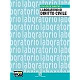 Corso di diritto civile. Con laboratorio di diritto. Con espansione online. Per gli Ist. tecnici commerciali: 1