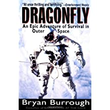Dragonfly: An Epic Adventure of Survival in Outer Space: An Adventure of Survival in Outer Space
