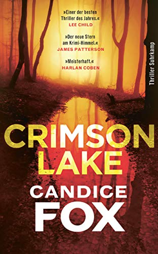 Crimson Lake: Thriller (Crimson-Lake-Serie)