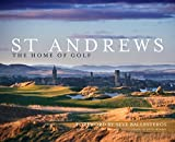 St Andrews: The Home of Golf by Henry Lord (2010-07-01)