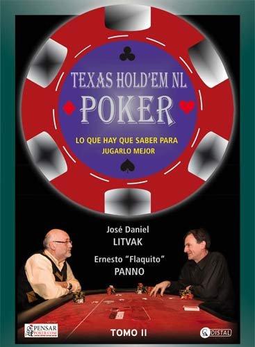 Texas Hold'em No Limit Poker - Tomo 2: Lo que necesitás saber para aprender a jugar al poker (Biblioteca Pensar Poker) por José Daniel Litvak