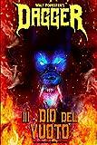 Dagger 3 - Dio del Vuoto: Volume 3