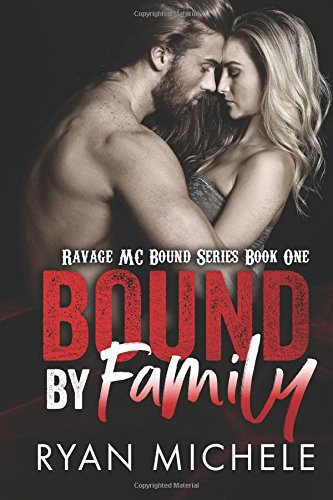 Bound by Family: Ravage MC Bound Series: Volume 1