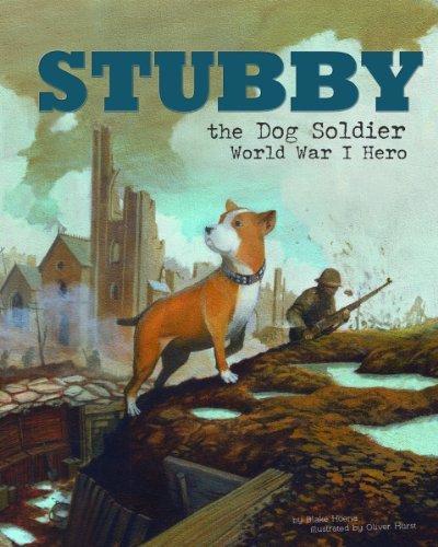 Stubby the Dog Soldier: World War I Hero (Animal Heroes) by Blake Hoena (2014-08-01)