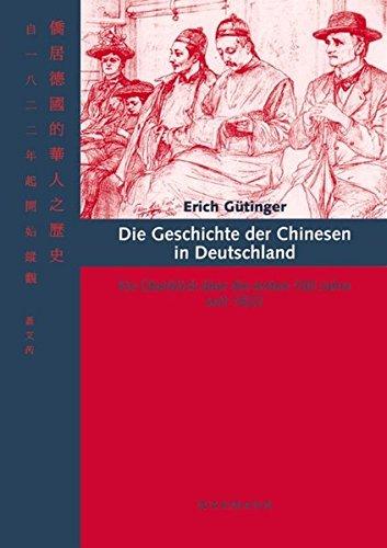 Die Geschichte der Chinesen in Deutschland: Ein Überblick über die ersten 100 Jahre ab 1822