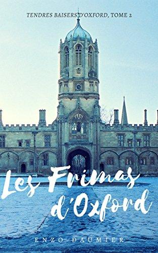 Les Frimas d'Oxford: (Tendres Baisers, 2) (Tendres Baisers d'Oxford) par Enzo Daumier