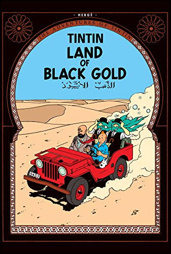 The Adventures of Tintin : Land of Black Gold