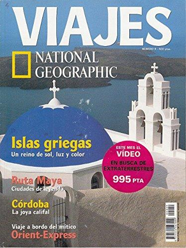 VIAJES NATIONAL GEOGRAPHIC Nº 9 (Paisajes al filo del agua; Islas griegas; Orient-Express)