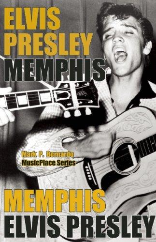 Elvis Presley: Memphis (MusicPlace) (English Edition)