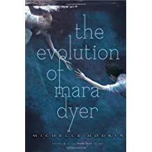 [(The Evolution of Mara Dyer )] [Author: Michelle Hodkin] [Oct-2012]