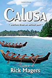 CALUSA ~warriors from a distant past~