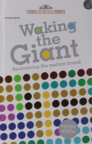 Waking the Giant: Revitalising the Mature Brand