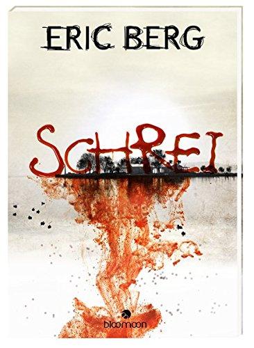 Buchseite und Rezensionen zu 'Schrei' von Eric Berg
