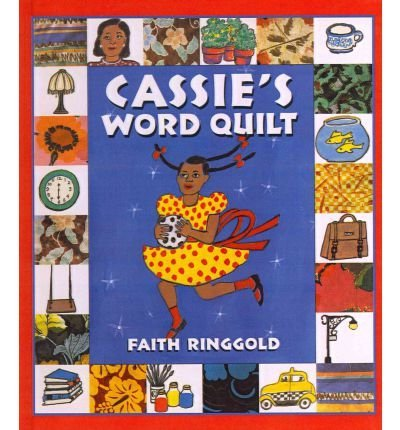 Cassie's Word Quilt by Faith Ringgold (2010-01-01)