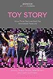 Toy Story (Animation: Key Films/Filmmakers)