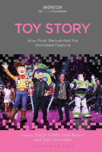 Toy Story: How Pixar Reinvented the Animated Feature (Animation: Key Films/Filmmakers) (Toy Story-film-theater)
