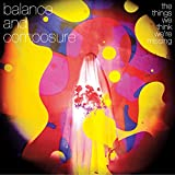 Balance and Composure: The Things We Think We're Missing (Audio CD)