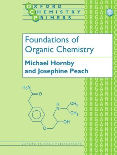 Foundations of Organic Chemistry (Oxford Chemistry Primers)