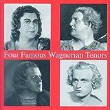 Four Famous Wagnerian Tenors. Melchior, Lorenz, Ralf, Svanholm.
