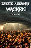 Letzte Ausfahrt Wacken - Colja Nowak