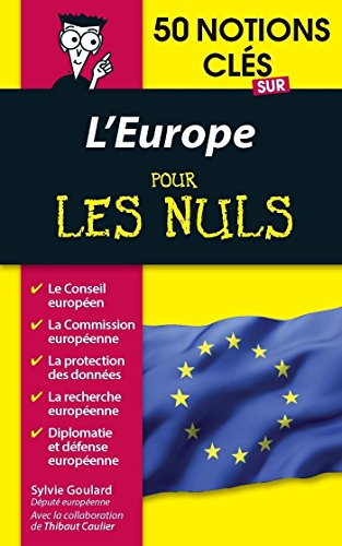 50 notions cls sur l'Europe pour les Nuls