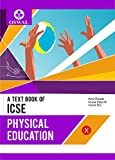 This thoroughly revised edition of Physical Education fulfills the requirements of the new syllabus prescribed by the Council for Indian School Certificate Examinations (ICSE) for Class 10. Oswal Publishers have provided a comprehensive coverage of t...