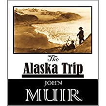 The Alaska Trip (1897) (English Edition)