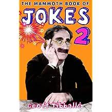 The Mammoth Book of Jokes 2 (Mammoth Books 457)
