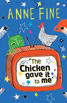 The Chicken Gave it to Me by [Fine, Anne]