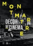 Montmartre : Décor de cinéma