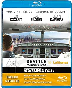 PilotsEYE.tv   SEATTLE  :  Blu-ray Disc®  :  Cockpitflight Lufthansa   A330-200   Bonus: Werftbesuch BOEING 747-800 & Museum of Flight [Blu-ray]