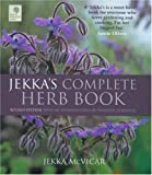 Jekka's Complete Herb Book: In Association with the RHS