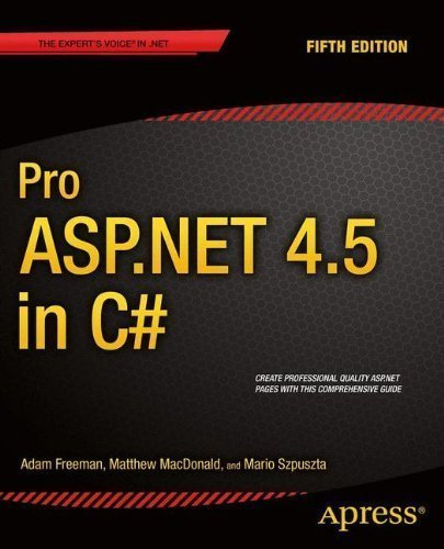 Pro ASP.NET 4.5 in C# by Freeman, Adam Published by Apress 5th (fifth) edition (2013) Paperback