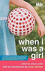 When I Was a Girl (We: Women's Entertainment) (English Edition)