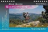 Sardinien: 46 MTB-Touren. Mit GPS-Tracks: 46 MTB-Touren - 45.000 Hm - 1.770 Km. Mit GPS-Daten (Rother Bike Guide) - Werner Eichhorn