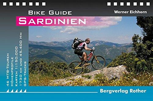 Sardinien: 46 MTB-Touren. Mit GPS-Tracks: 46 MTB-Touren - 45.000 Hm - 1.770 Km. Mit GPS-Daten (Rother Bike Guide) - Guide Zaun