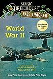 #5: World War II: A Nonfiction Companion to Magic Tree House Super Edition #1: World at War, 1944 (Magic Tree House (R) Fact Tracker)