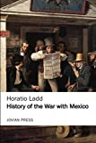History of the War with Mexico (Jovian Press)
