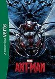 Bibliothèque Marvel 13 - Ant-Man, Le roman du film