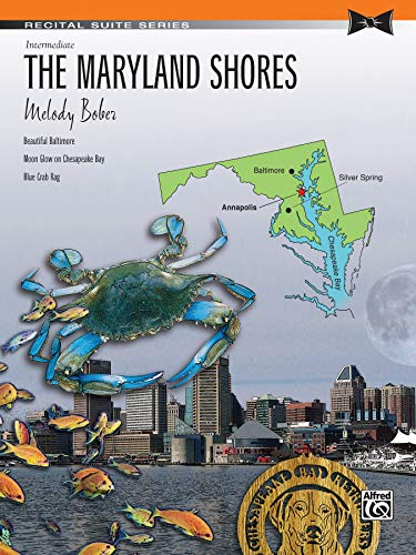The Maryland Shores: Intermediate (Recital Suite Series) -