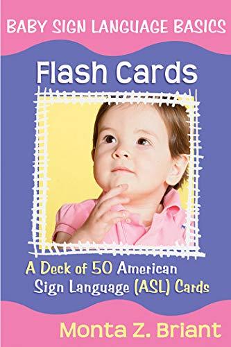 Baby Sign Language Flash Cards: A 50-Card Deck plus Dear Friends card Braille-flash
