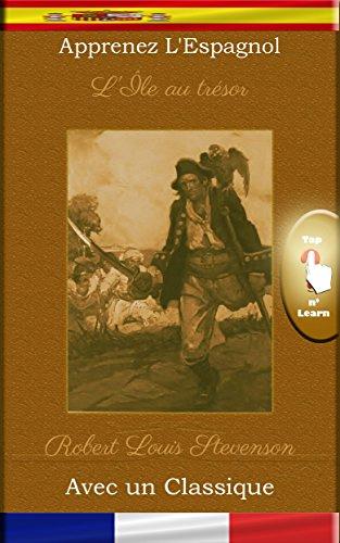 Apprenez l'Espagnol avec un classique: L'Île au trésor [ES-FR] por Robert Louis Stevenson
