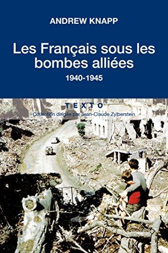 Les Français sous les bombes Alliées, 1940-1945
