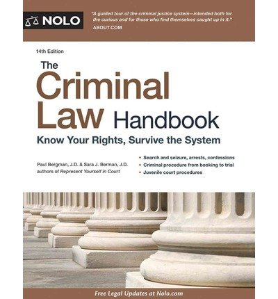 [ { The Criminal Law Handbook: Know Your Rights, Survive the System } ] BY ( Author ) Aug-2015 [ Paperback ]
