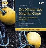 Die Kinder des Kapitän Grant: Zweites Weltentheater – Australien: Ungekürzte Lesung mit Daniel Minetti (2 mp3-CDs)