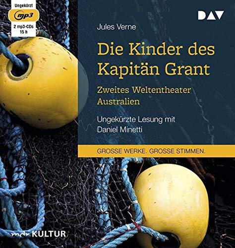 Die Kinder des Kapitän Grant: Zweites Weltentheater – Australien: Ungekürzte Lesung mit Daniel Minetti (1 mp3-CD)