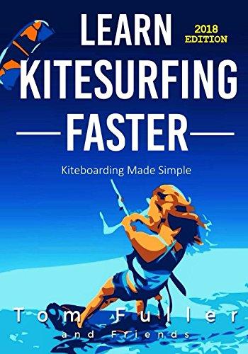 Learn Kitesurfing Faster: Kitesurfing Made Simple