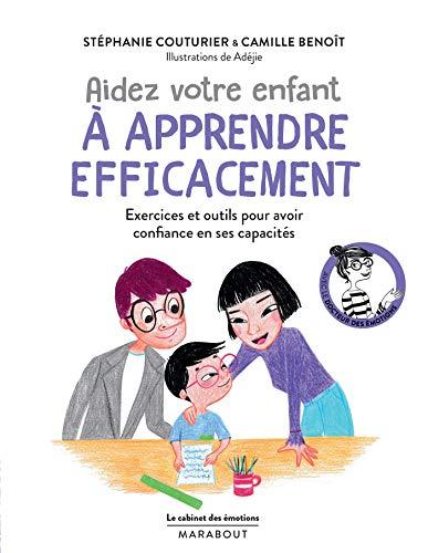 Aidez votre enfant à apprendre efficacement