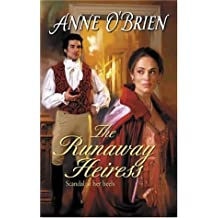 The Runaway Heiress by Anne O'Brien (2006-08-01)