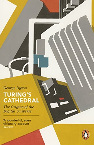 Turing's Cathedral: The Origins of the Digital Universe (Penguin Press Science) por George Dyson